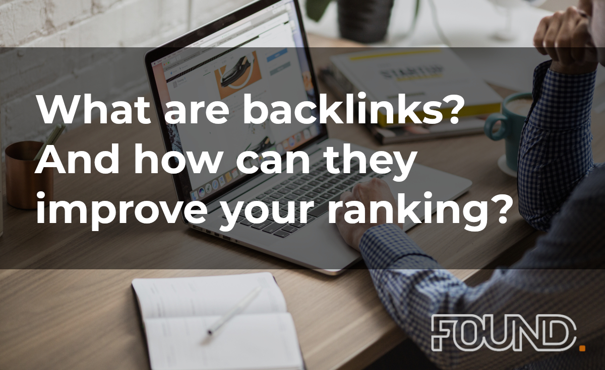 What are backlinks? And how can they improve your site's ranking?