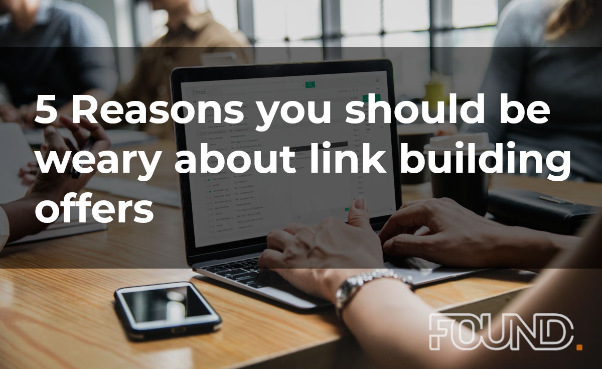 5 Reasons you should be weary about link building offers