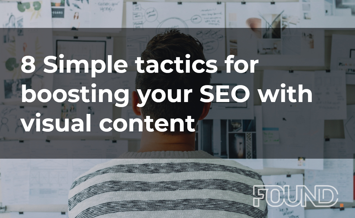8 Simple tactics for boosting your SEO with visual content